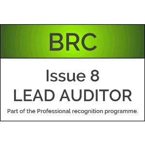 BRC Global Standard for Food Safety Issue 8 LEAD AUDITOR